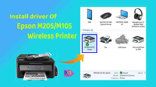 download driver of Epson M205 All-in-One Wireless Printer